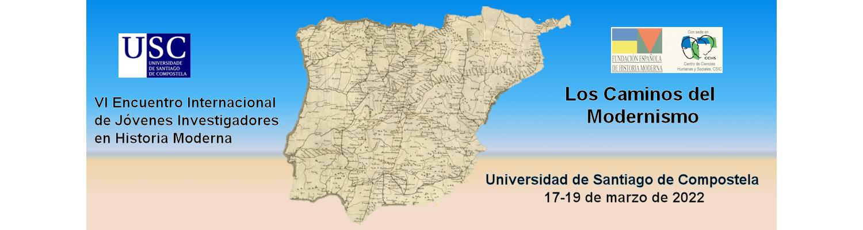 VI Encuentro de Jóvenes Investigadores en Historia Moderna. Universidad de Santiago, marzo 2022. Primera Circular.